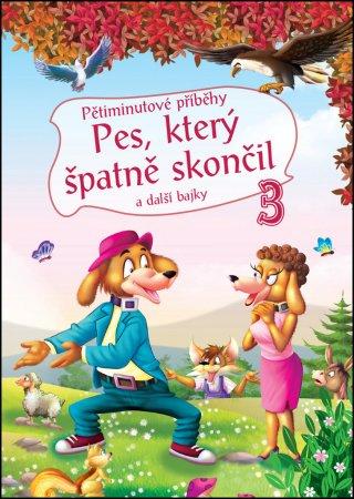 Teddies Knížka - Pětiminutové příběhy - Pes, který špatně skončil a další bajky - 3